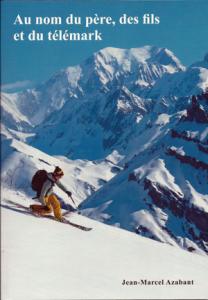 Livre de Telemark en français : Au nom du Père, des fils et du Telemark